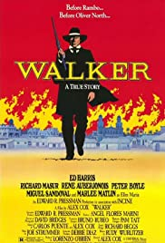 Walker (1987) Poster - Movie Forum, Cast, Reviews
