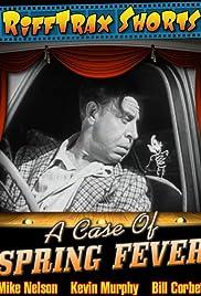 A Case of Spring Fever(1940) Poster - Movie Forum, Cast, Reviews