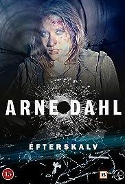 Arne Dahl: Efterskalv Poster - TV Show Forum, Cast, Reviews