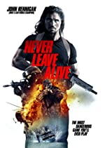 Never Leave Alive(2017)