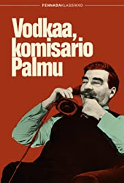 Vodkaa, komisario Palmu (1969) Poster - Movie Forum, Cast, Reviews