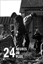24 heures ou plus... Poster