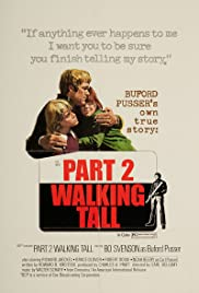 Walking Tall Part II(1975) Poster - Movie Forum, Cast, Reviews