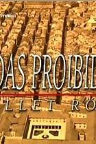 Image of Ballet Rose - Vidas Proibidas