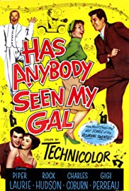 Has Anybody Seen My Gal (1952) Poster - Movie Forum, Cast, Reviews