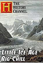 Little Ice Age: Big Chill