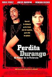 Perdita Durango(1997) Poster - Movie Forum, Cast, Reviews
