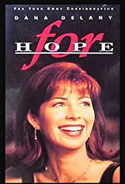 For Hope (1996) Poster - Movie Forum, Cast, Reviews