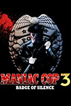 Image of Maniac Cop 3: Badge of Silence