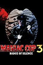 Maniac Cop 3 Badge of Silence(1970)