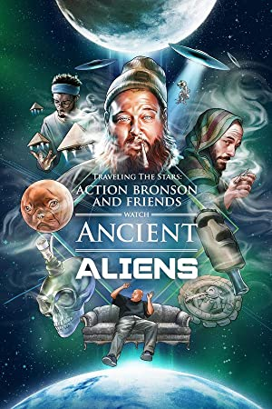 Traveling the Stars: Action Bronson and Friends Watch Ancient Aliens Season 1 Episode 8