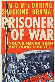 Prisoner of War(1954) Poster - Movie Forum, Cast, Reviews