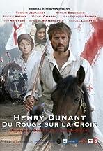Henry Dunant: Du rouge sur la croix