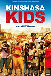 Kinshasa Kids (2012) Poster - Movie Forum, Cast, Reviews