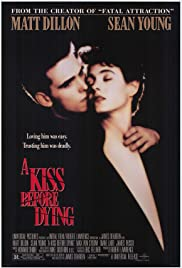 A Kiss Before Dying (1991) Poster - Movie Forum, Cast, Reviews
