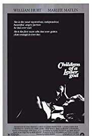 Children of a Lesser God (1986) Poster - Movie Forum, Cast, Reviews