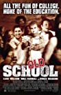 Old School (2003) Poster
