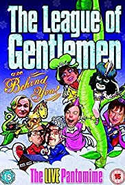The League of Gentlemen Are Behind You (2006) Poster - Movie Forum, Cast, Reviews