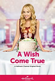 A Wish Come True (2015) Poster - Movie Forum, Cast, Reviews