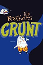 Image of The Brothers Grunt