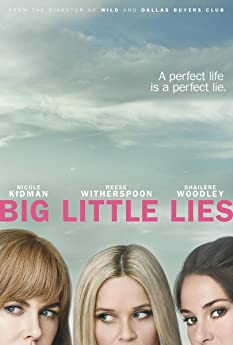 Big Little Lies (2017-)