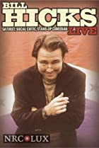 Image of Bill Hicks Live: Satirist, Social Critic, Stand-up Comedian