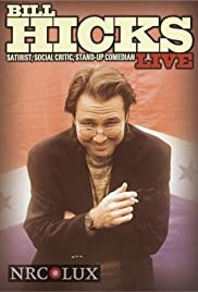 Bill Hicks Live: Satirist, Social Critic, Stand-up Comedian Poster