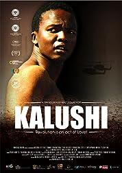Kalushi : The Story Of Solomon Mahlangu (2017) poster