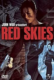 Red Skies (2002) Poster - Movie Forum, Cast, Reviews