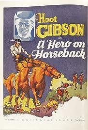 A Hero on Horseback Poster