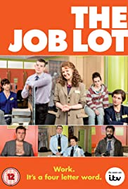 The Job Lot Poster - TV Show Forum, Cast, Reviews