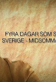 Fyra dagar som skakade Sverige - Midsommarkrisen 1941 Poster