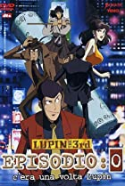 Image of Lupin III: Episode 0 - First Contact