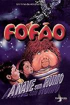 Image of Fofão - A Nave Sem Rumo