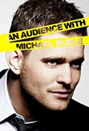 An Audience with Michael Bublé Poster