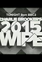 Image of Charlie Brooker's 2015 Wipe