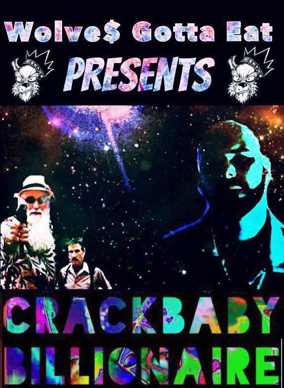 Crackbaby Billionaire (2017)