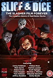 Slice and Dice: The Slasher Film Forever (2012) Poster - Movie Forum, Cast, Reviews