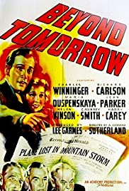Beyond Tomorrow (1940) Poster - Movie Forum, Cast, Reviews