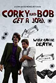 Corky and Bob Get a Job!