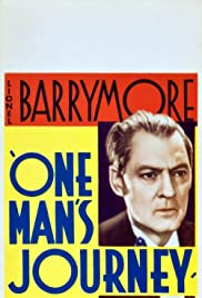 One Man's Journey (1933) Poster - Movie Forum, Cast, Reviews