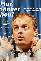 Image of Johan Rheborg: Hur tänker hon?