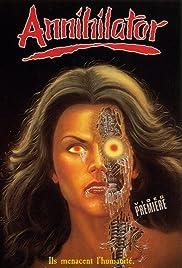 Annihilator(1986) Poster - Movie Forum, Cast, Reviews