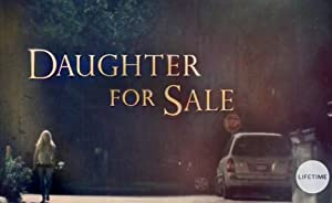 Permalink to Movie Daughter for Sale (2017)