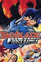 Image of Beyblade: The Movie - Fierce Battle