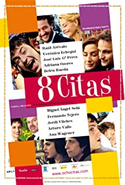 8 citas (2008) Poster - Movie Forum, Cast, Reviews