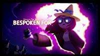 Elements Part 2: Bespoken For