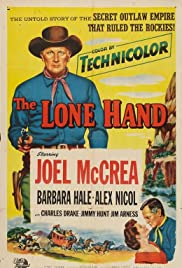 The Lone Hand (1953) Poster - Movie Forum, Cast, Reviews