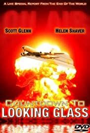 Countdown to Looking Glass (1984) Poster - Movie Forum, Cast, Reviews
