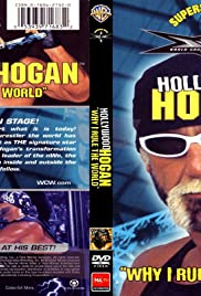 WCW Superstar Series: Hollywood Hogan - Why I Rule the World Poster